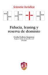 FIDUCIA, LEASING Y RESERVA DE DOMINIO