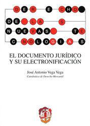 DOCUMENTO JURÍDICO Y SU ELECTRONIFICACIÓN, EL