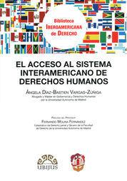 ACCESO AL SISTEMA INTERAMERICANO DE DERECHOS HUMANOS, EL