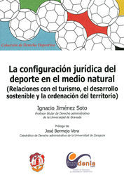 CONFIGURACIÓN JURÍDICA DEL DEPORTE EN EL MEDIO NATURAL, LA