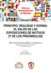 PRINCIPIO, REALIDAD Y NORMA: EL VALOR  DE LAS EXPOSICIONES DE MOTIVOS