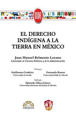 DERECHO INDÍGENA A LA TIERRA EN MÉXICO, EL