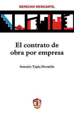 CONTRATO DE OBRA POR EMPRESA, EL
