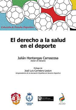 DERECHO A LA SALUD EN EL DEPORTE, EL