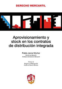 APROVISIONAMIENTO Y STOCK EN LOS CONTRATOS DE DISTRIBUCIÓN INTEGRADA
