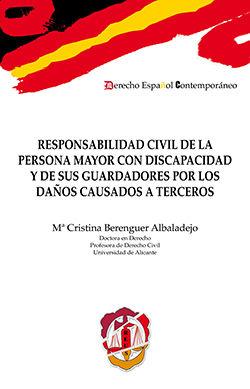 RESPONSABILIDAD CIVIL DE LA PERSONA MAYOR CON DISCAPACIDAD Y DE SUS GUARDADORES