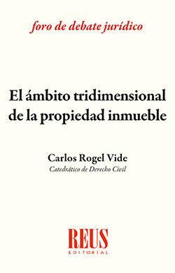 EL ÁMBITO TRIDIMENSIONAL DE LA PROPIEDAD INMUEBLE