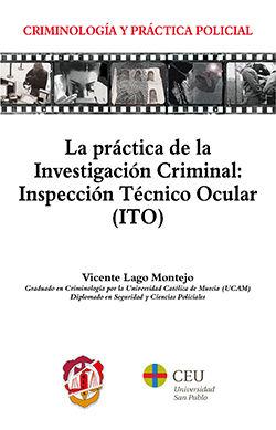 PRÁCTICA DE LA INVESTIGACIÓN CRIMINAL, LA