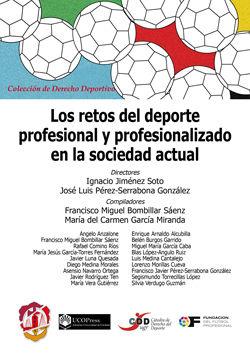 RETOS DEL DEPORTE PROFESIONAL Y PROFESIONALIZADO EN LA SOCIEDAD ACTUAL, LOS