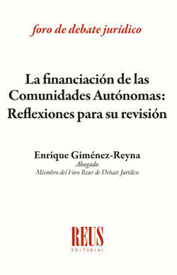 FINANCIACIÓN DE LAS COMUNIDADES AUTÓNOMAS, LA
