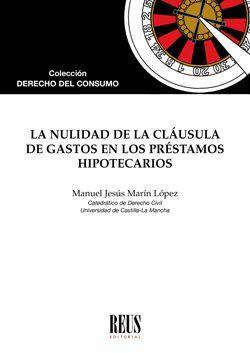 NULIDAD DE LA CLÁUSULA DE GASTOS EN LOS PRÉSTAMOS HIPOTECARIOS, LA