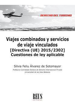 VIAJES COMBINADOS Y SERVICIOS DE VIAJE VINCULADOS
