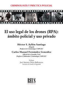 USO LEGAL DE LOS DRONES (RPA), EL