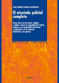 ATESTADO POLICIAL COMPLETO, EL