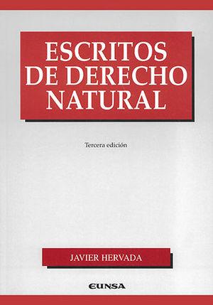 ESCRITOS DE DERECHO NATURAL. TERCERA EDICIÓN