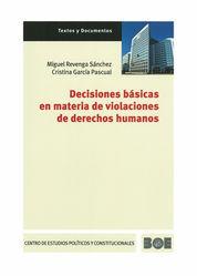 DECISIONES BÁSICAS EN MATERIA DE VIOLACIONES DE DERECHOS HUMANOS