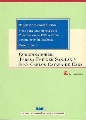 REPENSAR LA CONSTITUCIÓN. IDEAS PARA UNA REFORMA DE LA CONSTITUCIÓN DE 1978: REF