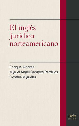 INGLÉS JURÍDICO NORTEAMERICANO, EL
