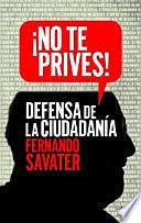 NO TE PRIVES!