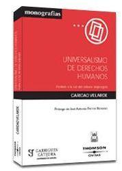UNIVERSALISMO DE DERECHOS HUMANOS: ANALISIS A LA LUZ DEL DEBATE ANGLOSAJON