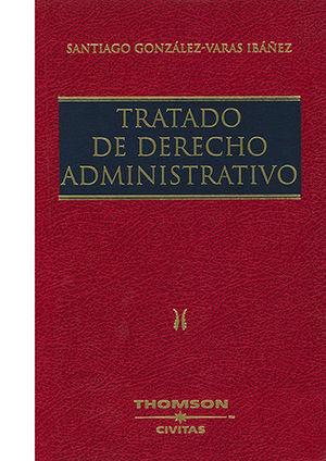 TRATADO DE DERECHO ADMINISTRATIVO  6 TOMOS, 8 VOLUMENES
