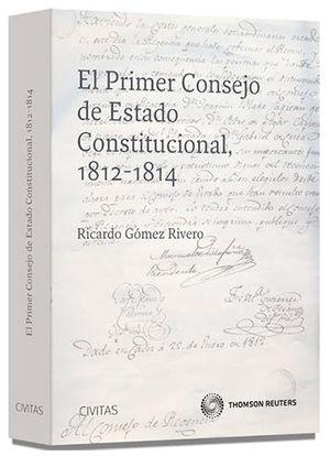 PRIMER CONSEJO DE ESTADO CONSTITUCIONAL, 1812-1814, EL