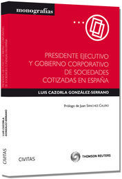 PRESIDENTE EJECUTIVO Y GOBIERNO CORPORATIVO DE SOCIEDADES COTIZADAS EN ESPAÑA