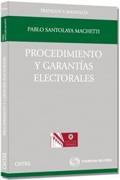 PROCEDIMIENTO Y GARANTÍAS ELECTORALES