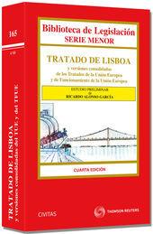TRATADO DE LISBOA Y VERSIONES CONSOLIDADAS DE LOS TRATADOS DE LA UNIÓN EUROPEA Y