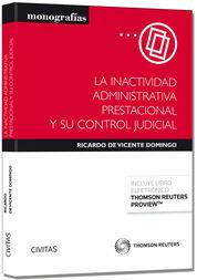 LA INACTIVIDAD ADMINISTRATIVA PRESTACIONAL Y SU CONTROL JUDICIAL (PAPEL + E-BOOK