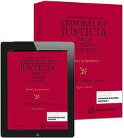LAS SENTENCIAS BÁSICAS DEL TRIBUNAL DE JUSTICIA DE LA UNIÓN EUROPEA (PAPEL + E-B