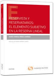 RESERVISTA Y RESARVATORIOS: EL ELEMENTO SUBJETIVO EN LA RESERVA LÍNEAL