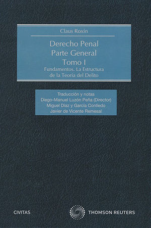 DERECHO PENAL PARTE GENERAL TOMO I INCLUYE LIBRO ELECTRONICO