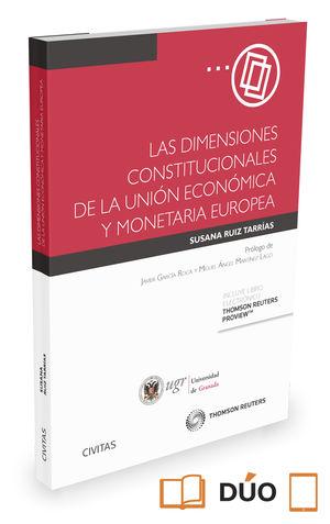 DIMENSIONES CONSTITUCIONALES DE LA UNIÓN ECONÓMICA Y MONETARIA EUROPEA (PAPE), LAS