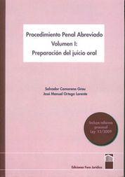 PROCEDIMIENTO PENAL ABREVIADO VOL.1 PREPARACION DEL JUICIO ORAL