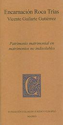 PATRIMONIO MATRIMONIAL EN MATRIMONIOS NO INDISOLUBLES