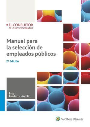MANUAL PARA LA SELECCIÓN DE EMPLEADOS PÚBLICOS (2.ª EDICIÓN)