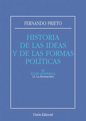 HISTORIA DE LAS IDEAS Y DE LAS FORMAS POLÍTICAS III. ED. MODERNA. LA ILUSTRACIÓN