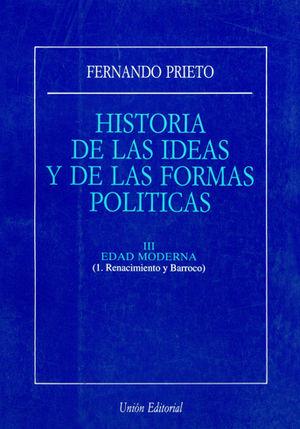 HISTORIA DE LAS IDEAS. ED. MODERNA. RENACIM. Y BARROCO.