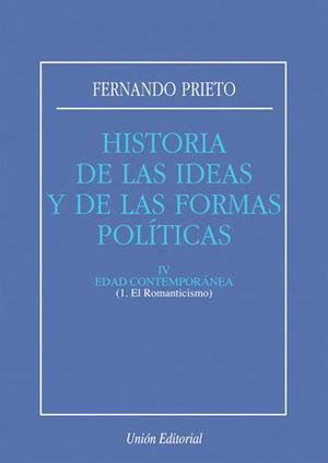 H.ª DE LAS IDEAS Y DE LAS FORMAS POLÍTICAS. TOMO 4: EDAD CONTEMPORÁNEA - 1. EL R