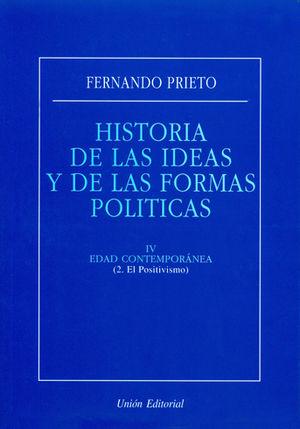 HISTORIA DE LAS IDEAS Y DE LAS FORMAS POLÍTICAS. IV. EDAD CONTEMPORÁNEA (2. EL P