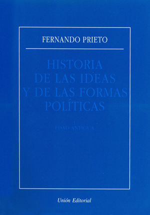 HISTORIA DE LAS IDEAS Y DE LAS FORMAS POLITICAS - EDAD ANTIGUA