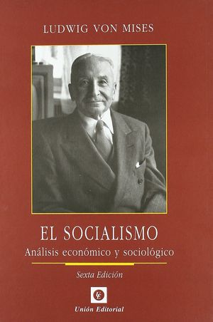EL SOCIALISMO (6ª EDICIÓN)