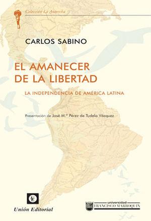 AMANECER DE LA LIBERTAD, EL