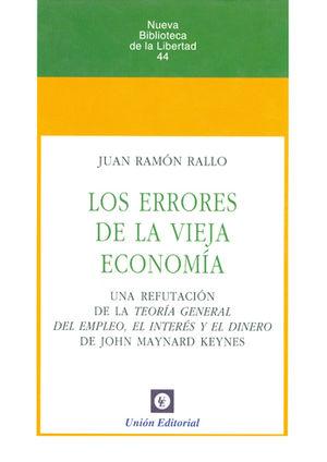 ERRORES DE LA VIEJA ECONOMÍA, LOS
