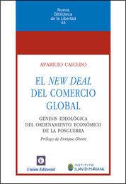NEW DEAL DEL COMERCIO GLOBAL, EL