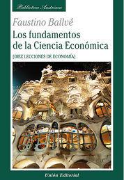 FUNDAMENTOS DE LA CIENCIA ECONOMICA, LOS