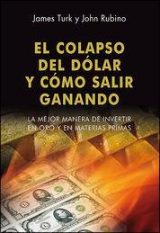 EL COLAPSO DEL DÓLAR