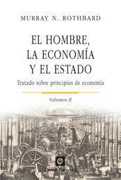HOMBRE, LA ECONOMÍA Y EL ESTADO, EL (VOLUMEN 2)