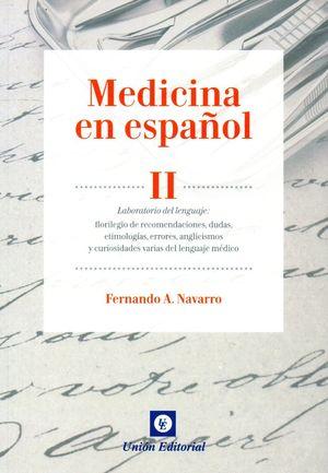 MEDICINA EN ESPAÑOL II. LABORATORIO DEL LENGUAJE. FLORILEGIO DE RECOMENDACIONES,